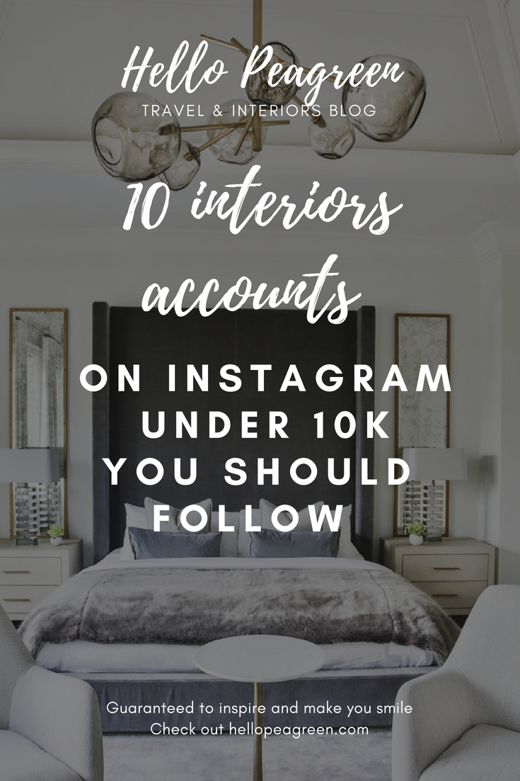 Instagram Interiors accounts to watch, Interiors instagram, best interiors accounts to follow, instagram interiors inspiration, interior design, Instagram follow, interiors blogger