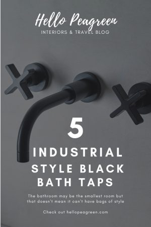 Industrial style Black bath taps, Black bath taps, bathroom trend, black faucet, industrial style, bathroom design, hello peagreen, interior blogger, black metal taps